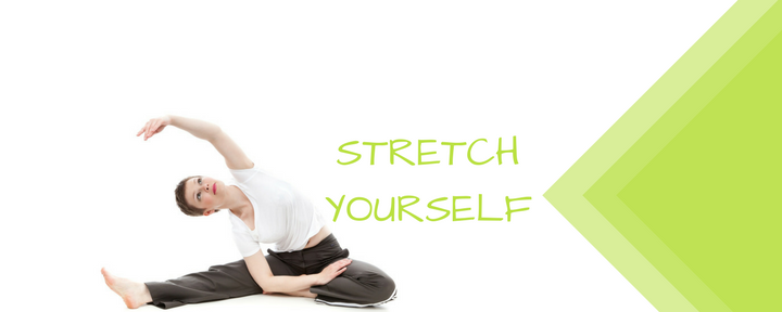 Stretch Yourself