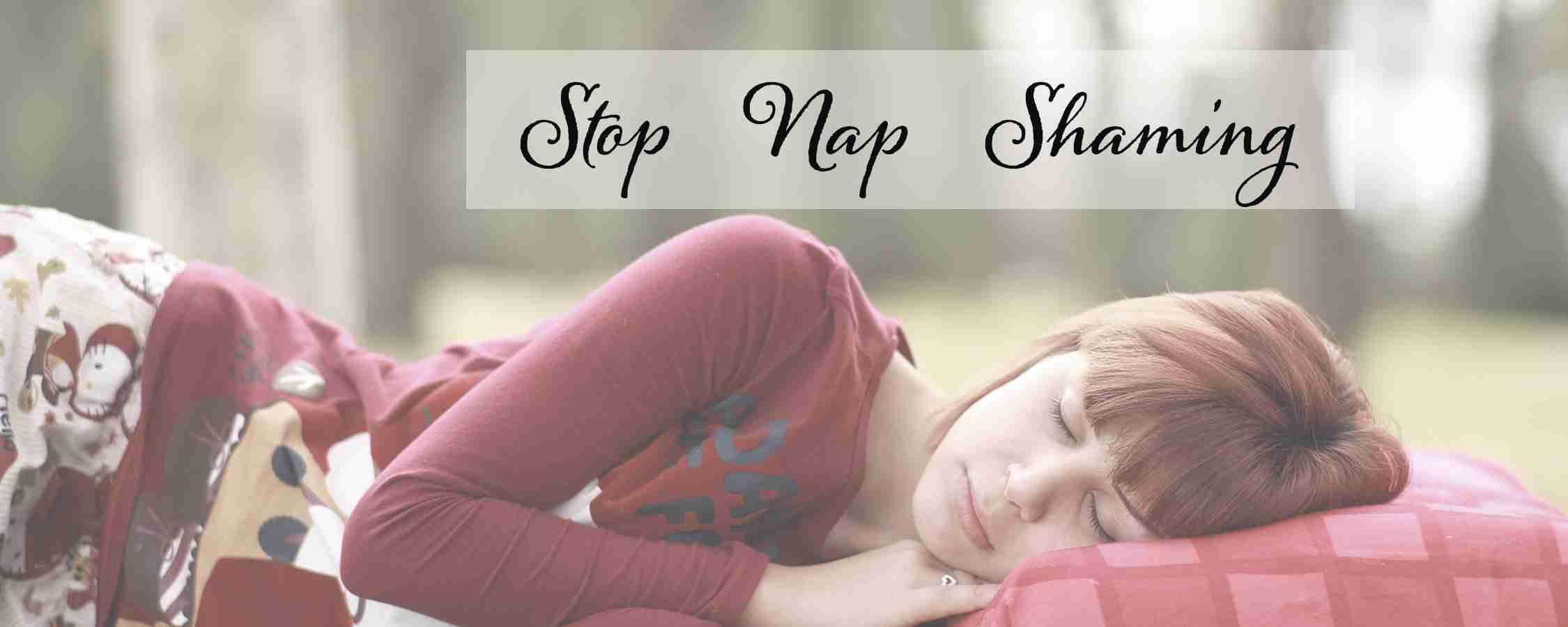 Stop Nap Shaming